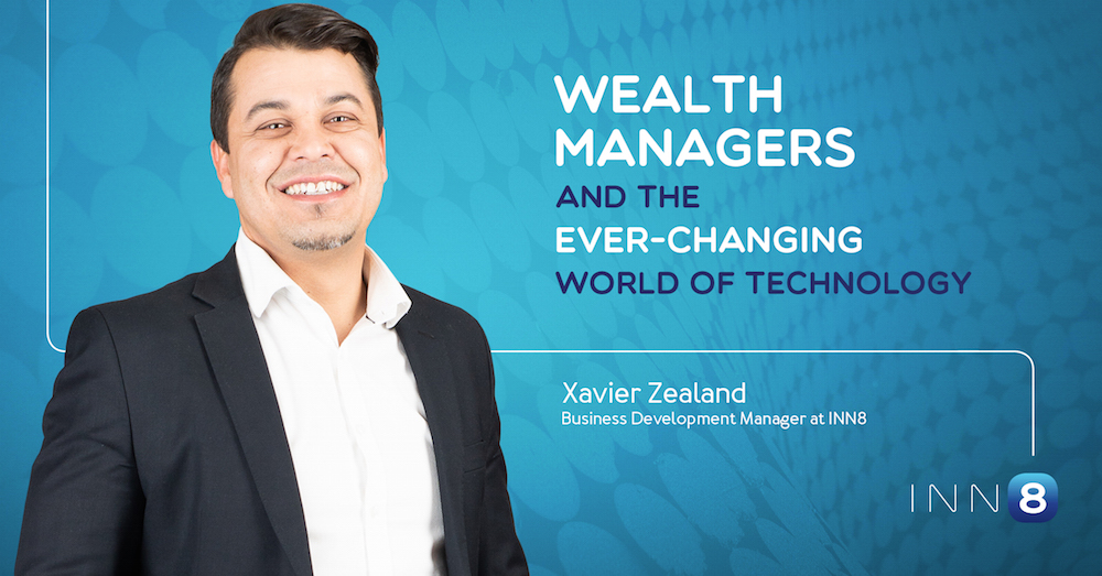 Wealth Managers And The Ever-Changing World Of Technology